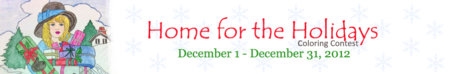 Coloring Contest: Home for the Holidays December 1 - December 31, 2012