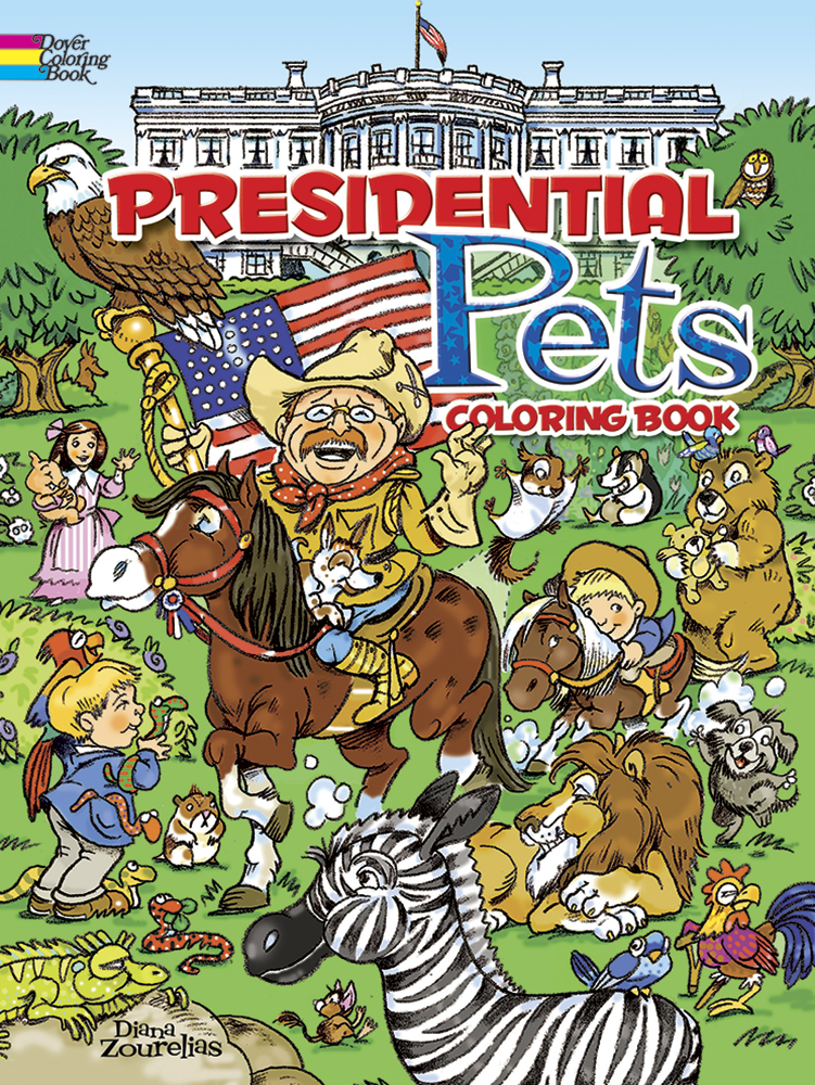 Presidential Pets coloring book by Dover