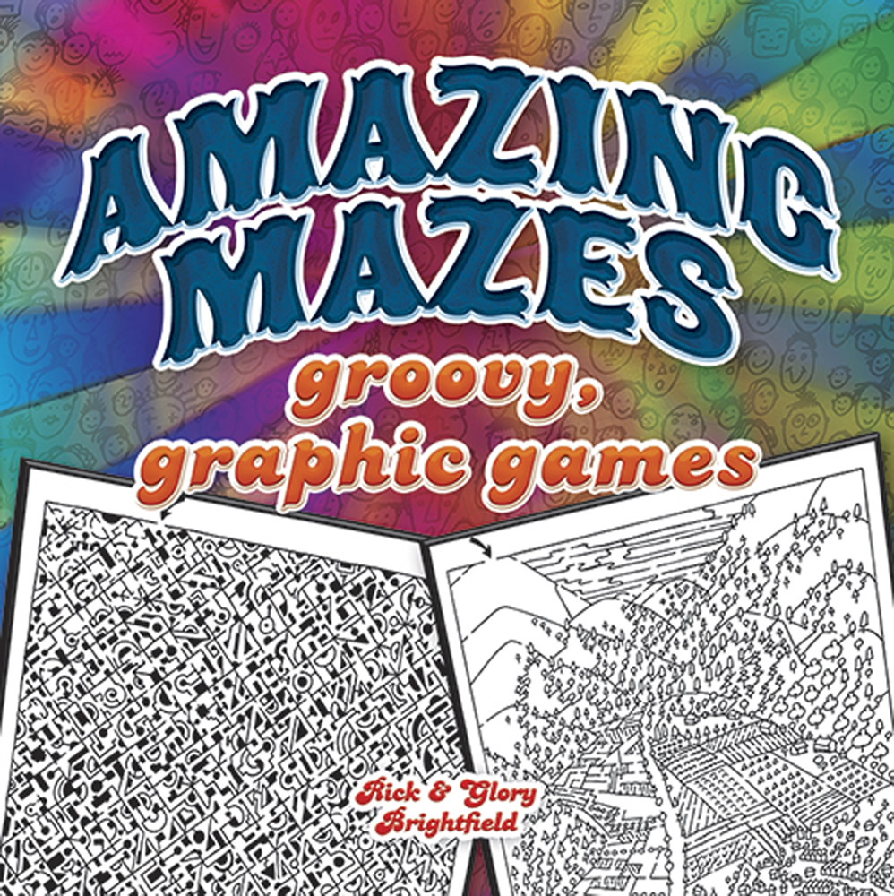 Amazing mazes, groovy games