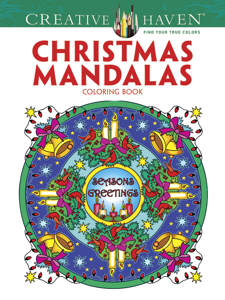 Christmas mandalas coloring book Creative Haven by Dover